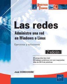 Mrnice.mx Las Redes: Administre Una Red En Windows O Linux: Ejercicios Y Soluciones (2ª Ed.) Image