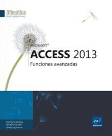 access 2013: funciones avanzadas-9782746087163