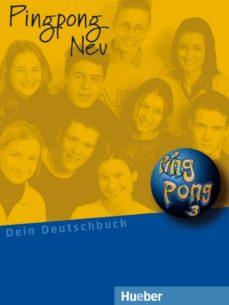 Ebooks gratuitos sin membresía descargar PING PONG NEU 3. LEHRBUCH (ALUMNO) DEIN DEUTSCHBUCH 9783190016563 FB2 de MONIKA ET AL. BOVERMANN en español