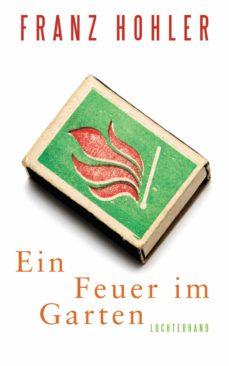 ein feuer im garten (ebook)-franz hohler-9783641177263