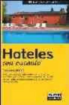 Followusmedia.es Hoteles Con Encanto 2005: España 2005 (Guias Con Encanto) Image