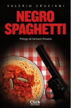 negro spaghetti (ebook)-valerio cruciani-9788408128663