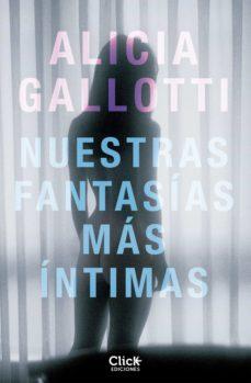 nuestras fantasías más íntimas (ebook)-alicia gallotti-9788408145363