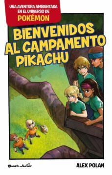 bienvenidos al campamento pikachu (ebook)-alex polan-9788408166863