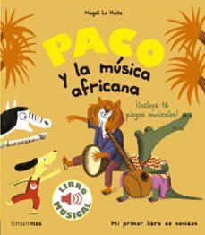 Valentifaineros20015.es Paco Y La Musica Africana: Libro Musical Image