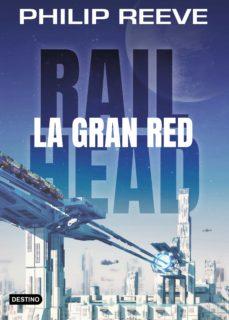 Descarga gratuita de libros para nook. RAILHEAD 1: LA GRAN RED en español 9788408188063 FB2 PDF