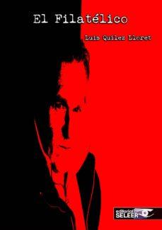 Descargas de libros de audio para ipod EL FILATELICO 9788412007763 de LUIS QUILEZ LLORET