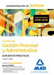 Chapultepecuno.mx Cuerpo De Gestion Procesal Y Administrativa De La Administracion De Justicia (Turno Libre): Supuestos Practicos Image
