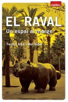 Encuentroelemadrid.es El Raval. Un Espai Al Marge Image