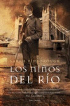 Descargar ipod libros LOS NIÑOS DEL RIO de SARAH PINBOROUGH ePub PDF PDB (Literatura española)