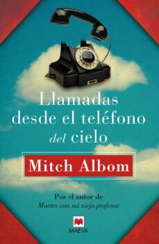 Descargar ebooks ipod touch LLAMADAS DESDE EL TELEFONO DEL CIELO de MITCH ALBOM 9788415893363 en español