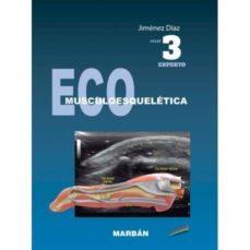 Descargar libros electrónicos gratuitos en formato doc. ECO MUSCULOESQUELÉTICA NIVEL 3 (EXPERTO) (Spanish Edition) ePub de JIMENEZ DIAZ