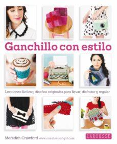 Descargar ebooks gratuitos para pc GANCHILLO CON ESTILO (Literatura española) 9788416124763 de MEREDITH CRAMFORD