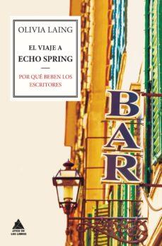 Descargar EL VIAJE A ECHO SPRING gratis pdf - leer online