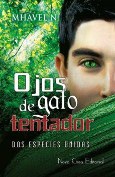 Descargas de libros de texto electrónicos gratis OJOS DE GATO TENTADOR RTF DJVU MOBI de N. MHAVEL 9788416281763 en español