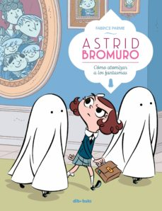 astrid bromuro 2-fabrice parme-9788416507863