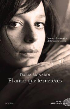 el amor que te mereces-daria bignardi-9788416634163