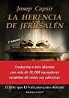 Descargar libros gratis en pdf gratis LA HERENCIA DE JERUSALÉN de JOSEP CAPSIR