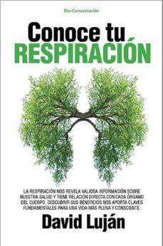 conoce tu respiración-david lujan-9788417057763