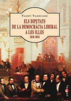 Geekmag.es Els Diputats De La Democracia Liberal A Les Illes (1810-1854) Image