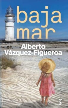 bajamar-alberto vazquez figueroa-9788417241063