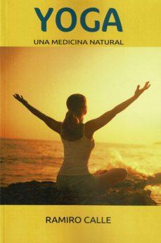 Descargar pdf de la revista Ebook YOGA: UNA MEDICINA NATURAL (Spanish Edition) 9788417693763