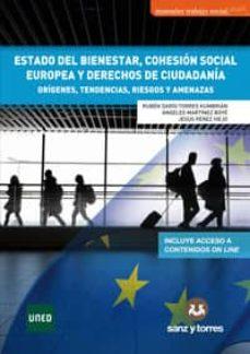 Descargar ESTADO DEL BIENESTAR, COHESION SOCIAL EUROPEA Y DERECHOS DE CIUDADANIA gratis pdf - leer online