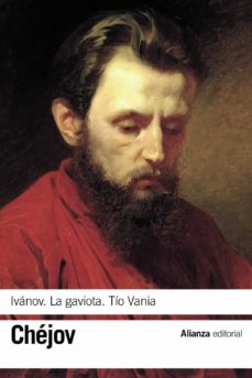 Descargar libros a iphone amazon IVANOV; LA GAVIOTA; TIO VANIA 9788420678863 de ANTON PAVLOVICH CHEJOV PDF ePub