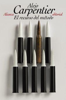 Descargar gratis ebooks descargar EL RECURSO DEL METODO MOBI RTF CHM (Spanish Edition) de ALEJO CARPENTIER 9788420683263