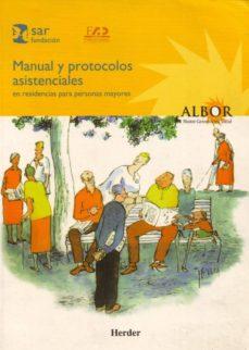 manual y protocolos asistenciales en residencias para personas ma yores-9788425421563