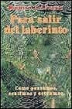 Descargar PARA SALIR DEL LABERINTO gratis pdf - leer online