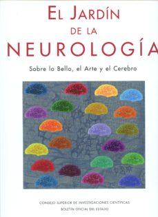 Libros electrónicos descargables gratis en línea EL JARDIN DE LA NEUROLOGIA: SOBRE LO BELLO, EL ARTE Y EL CEREBRO