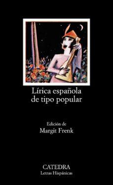 Pdf una descarga gratuita de libros LIRICA ESPAÑOLA DE TIPO POPULAR:EDAD MEDIA Y RENACIMIENTO (9ª ED. ) 9788437600963  (Spanish Edition) de MARGIT FRENK ALATORRE
