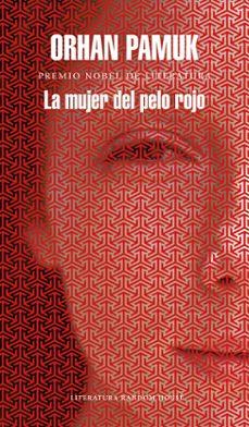Ebook descargar archivos pdf LA MUJER DEL PELO ROJO CHM MOBI iBook (Spanish Edition) de ORHAN PAMUK 9788439732563