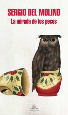 Descarga de libros electrónicos pda LA MIRADA DE LOS PECES 9788439733263 en español
