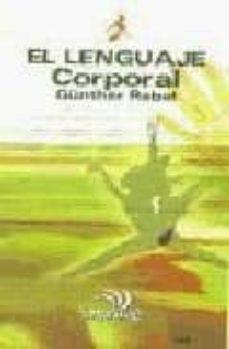 Padella.mx El Lenguaje Corporal: Lo Que Expresan Las Actitudas, Las Posturas , Los Gestos Y Su Interpretacion Image