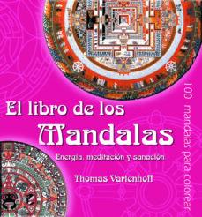 el libro de los mandalas: energia, meditacion y sanacion-thomas varlenhoff-9788441417663
