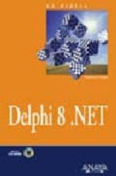 Srazceskychbohemu.cz La Biblia De Delphi 8.net (Incluye Cd-rom) Image
