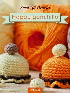 Descargar ebook móvil HAPPY GANCHILLO (Spanish Edition) 9788441537163 ePub PDB MOBI