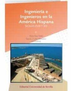ingeniería e ingenieros en la américa hispánica-pedro cruz freire-9788447218363