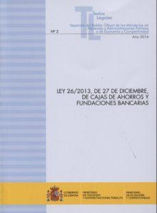 Debatecd.mx Ley 26/2013, De 27 De Diciembre, De Cajas De Ahorros Y Fundacione S Bancarias Image