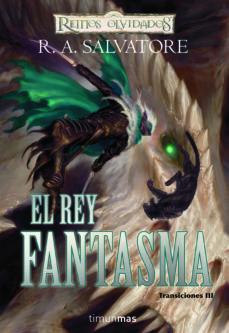Libros electrónicos gratuitos para descargar en color nook EL REY FANTASMA (REINOS OLVIDADOS. TRANSICIONES Nº III) RTF 9788448037963