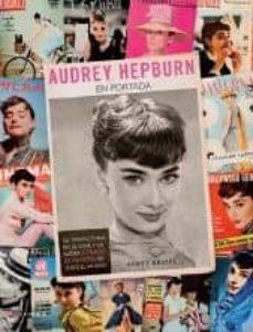 Upgrade6a.es Audrey Hepburn. En Portada Image