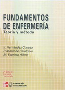 Libro de texto de electrónica descarga pdf FUNDAMENTOS DE LA ENFERMERIA: TEORIA Y METODO (Spanish Edition) de J. HERNANDEZ CONESA, M. ESTEBAN ALBERT, P. MORAL DE CALATRAVA