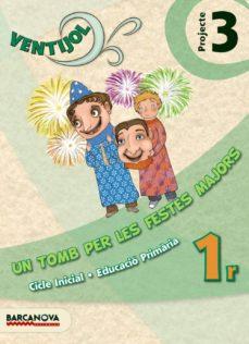 Geekmag.es Ventijol. Projecte 3 Ci. Un Tomb Per Les Festes Majors Educación Primaria - Primer Ciclo - 1º Image