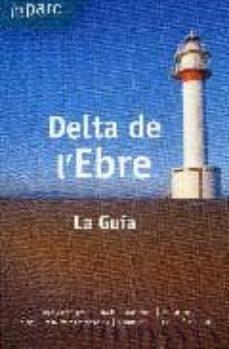 delta de l ebre (la guia). tot parc-9788461412563