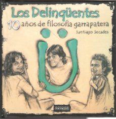 Permacultivo.es Los Delinqüentes: 10 Años De Filosofia Garrapatera Image