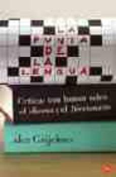 Debatecd.mx La Punta De La Lengua: Criticas Con Humor Sobre El Idioma Y El Di Ccionario Image