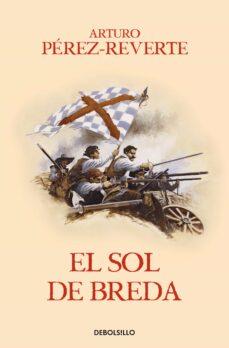 Descargar kindle books para ipad EL SOL DE BREDA (SERIE CAPITAN ALATRISTE 3) de ARTURO PEREZ-REVERTE DJVU PDF ePub in Spanish 9788466329163