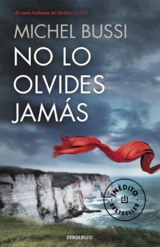 Descarga gratuita de libros de audio inspiradores. NO LO OLVIDES JAMÁS de MICHEL BUSSI 9788466330763 iBook PDB DJVU en español